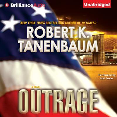Outrage: A Novel Audiobook, by Robert K. Tanenbaum