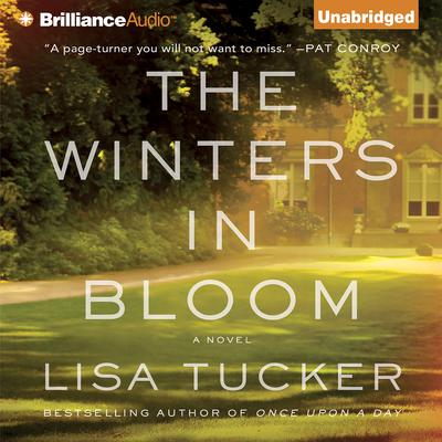 The Winters in Bloom: A Novel Audiobook, by Lisa Tucker