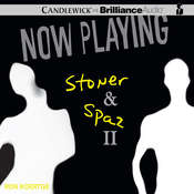 Now Playing: Stoner & Spaz II, by Ron Koertge