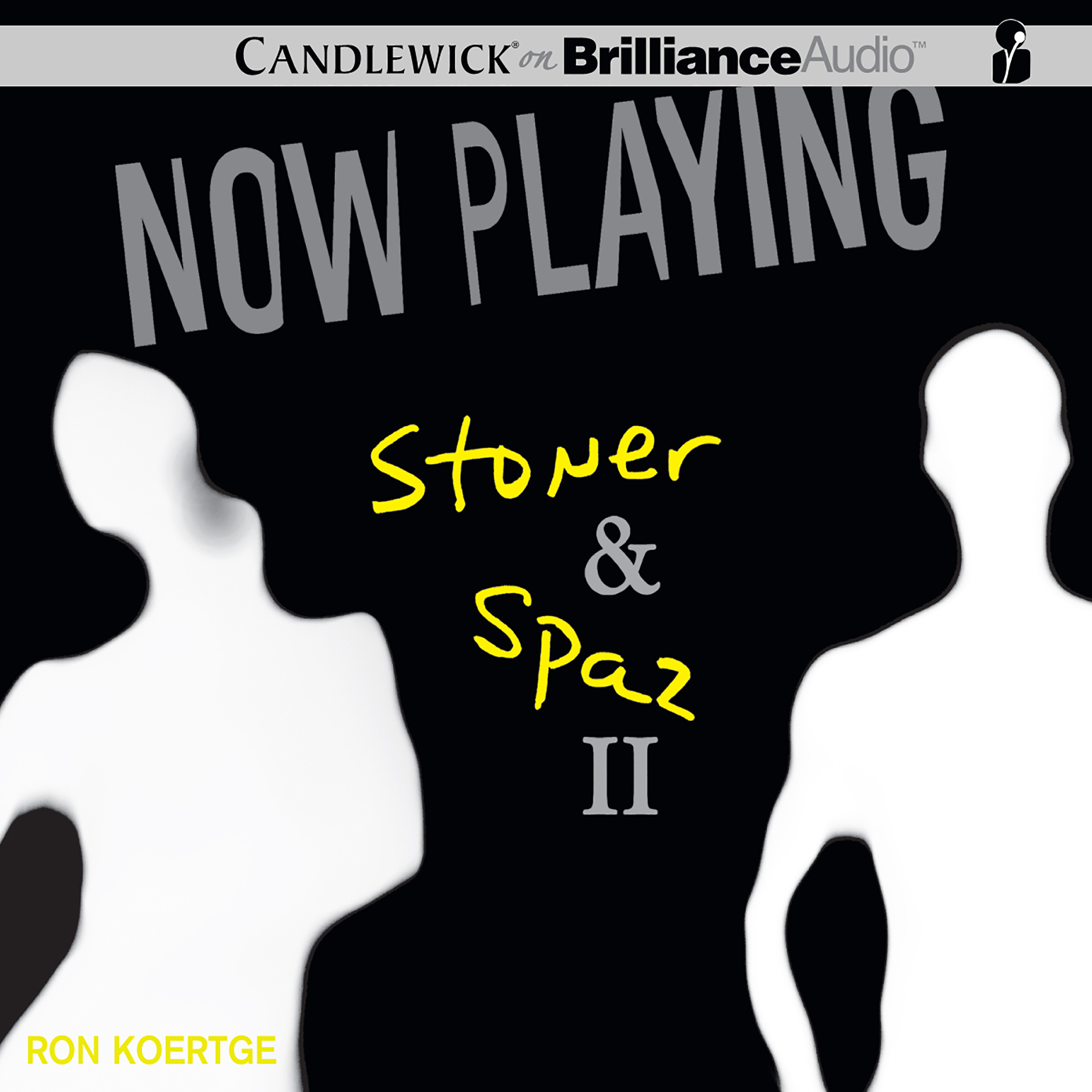 Printable Now Playing: Stoner & Spaz II Audiobook Cover Art