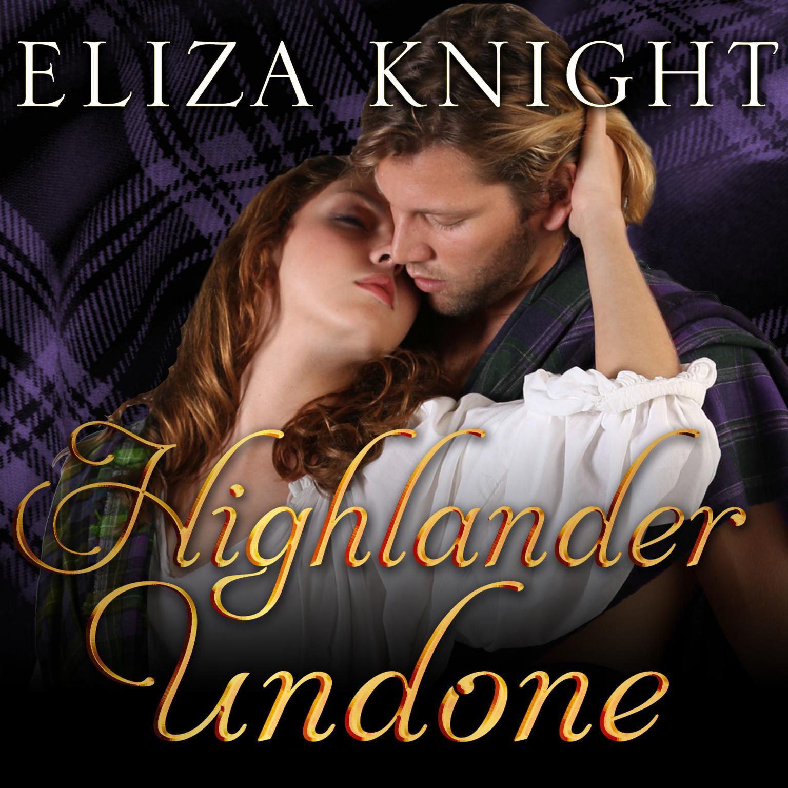 Highlander Undone Audiobook, by Eliza Knight