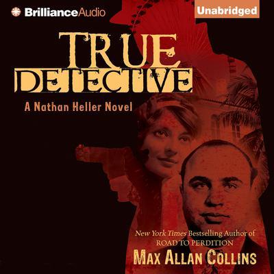 True Detective Audiobook, by Max Allan Collins
