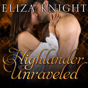 Highlander Unraveled Audiobook, by Eliza Knight