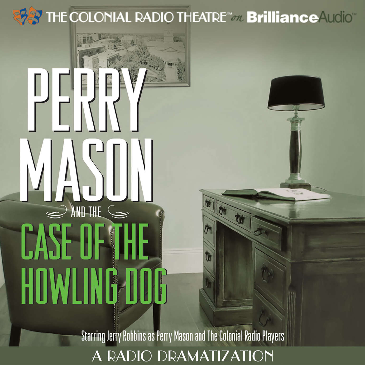 Printable Perry Mason and the Case of the Howling Dog: A Radio Dramatization Audiobook Cover Art