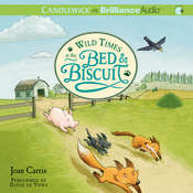 Wild Times at the Bed & Biscuit Audiobook, by Joan Carris