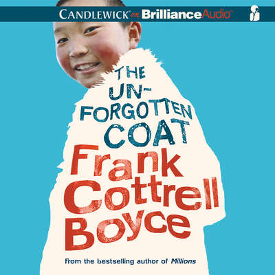 The Unforgotten Coat Audiobook, by Frank Cottrell Boyce