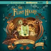 The Flint Heart Audiobook, by Katherine Paterson