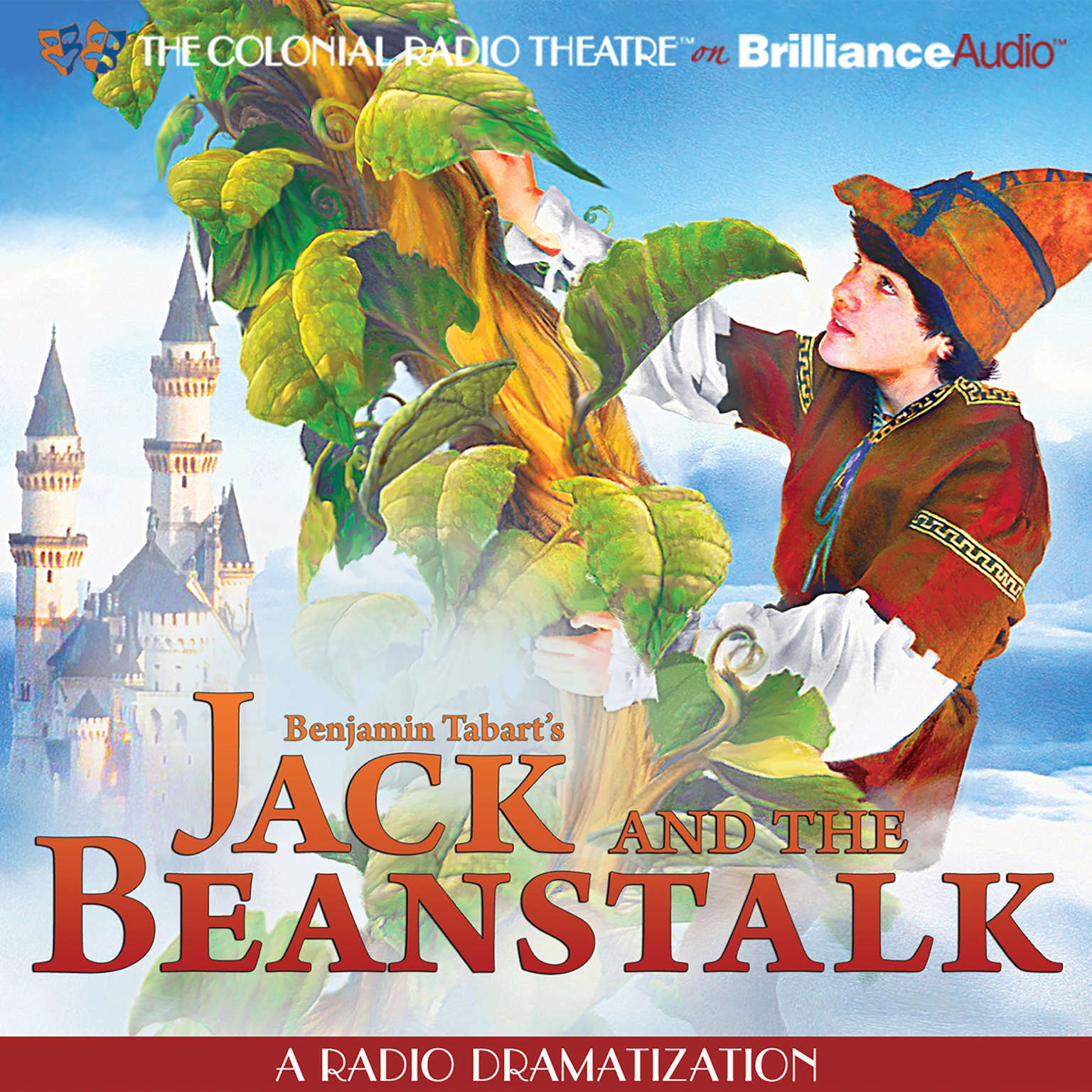 Printable Jack and the Beanstalk: A Radio Dramatization Audiobook Cover Art