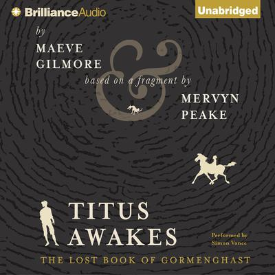 Titus Awakes: A Novel Audiobook, by Maeve Gilmore