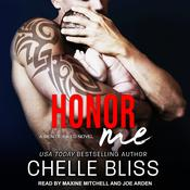 Honor Me Audiobook, by Chelle Bliss