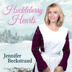 Huckleberry Hearts Audiobook, by Jennifer Beckstrand