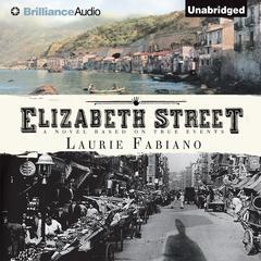 Elizabeth Street Audiobook, by Laurie Fabiano