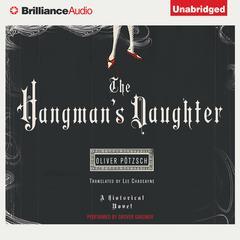The Hangmans Daughter Audiobook, by Oliver Pötzsch