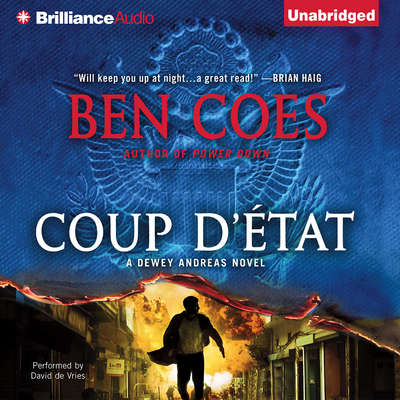 Coup d'Etat Audiobook, by Ben Coes