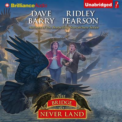 The Bridge to Never Land Audiobook, by Dave Barry