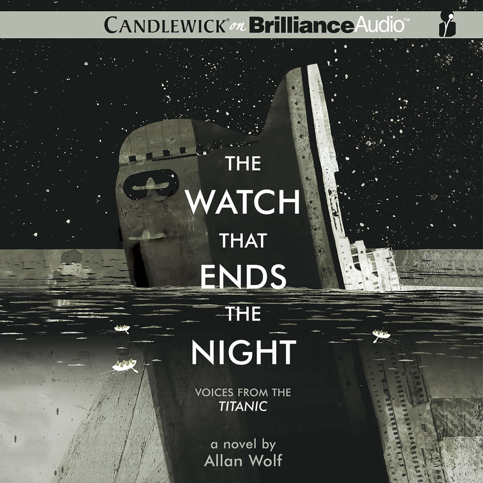 Printable The Watch That Ends the Night: Voices from the Titanic Audiobook Cover Art