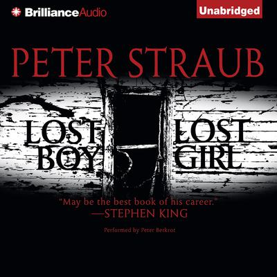 Lost Boy, Lost Girl Audiobook, by Peter Straub