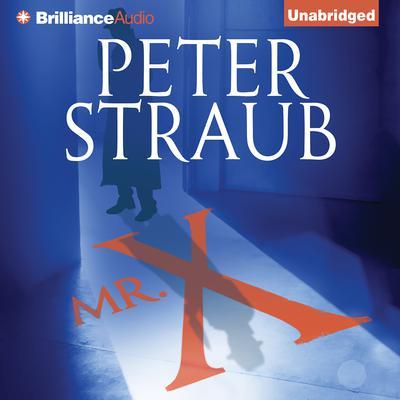 Mr. X Audiobook, by Peter Straub