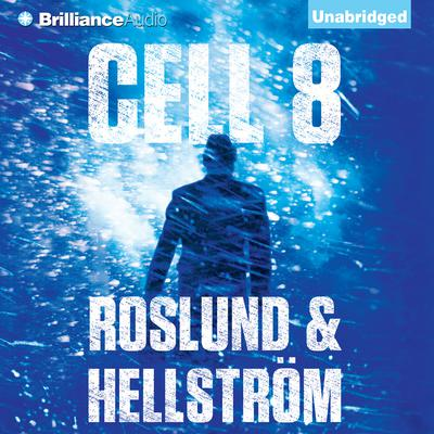 Cell 8 Audiobook, by Anders Roslund