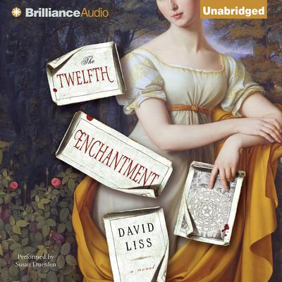 The Twelfth Enchantment Audiobook, by David Liss