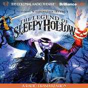 The Legend of Sleepy Hollow: A Radio Dramatization Audiobook, by Washington Irving, Jerry Robbins
