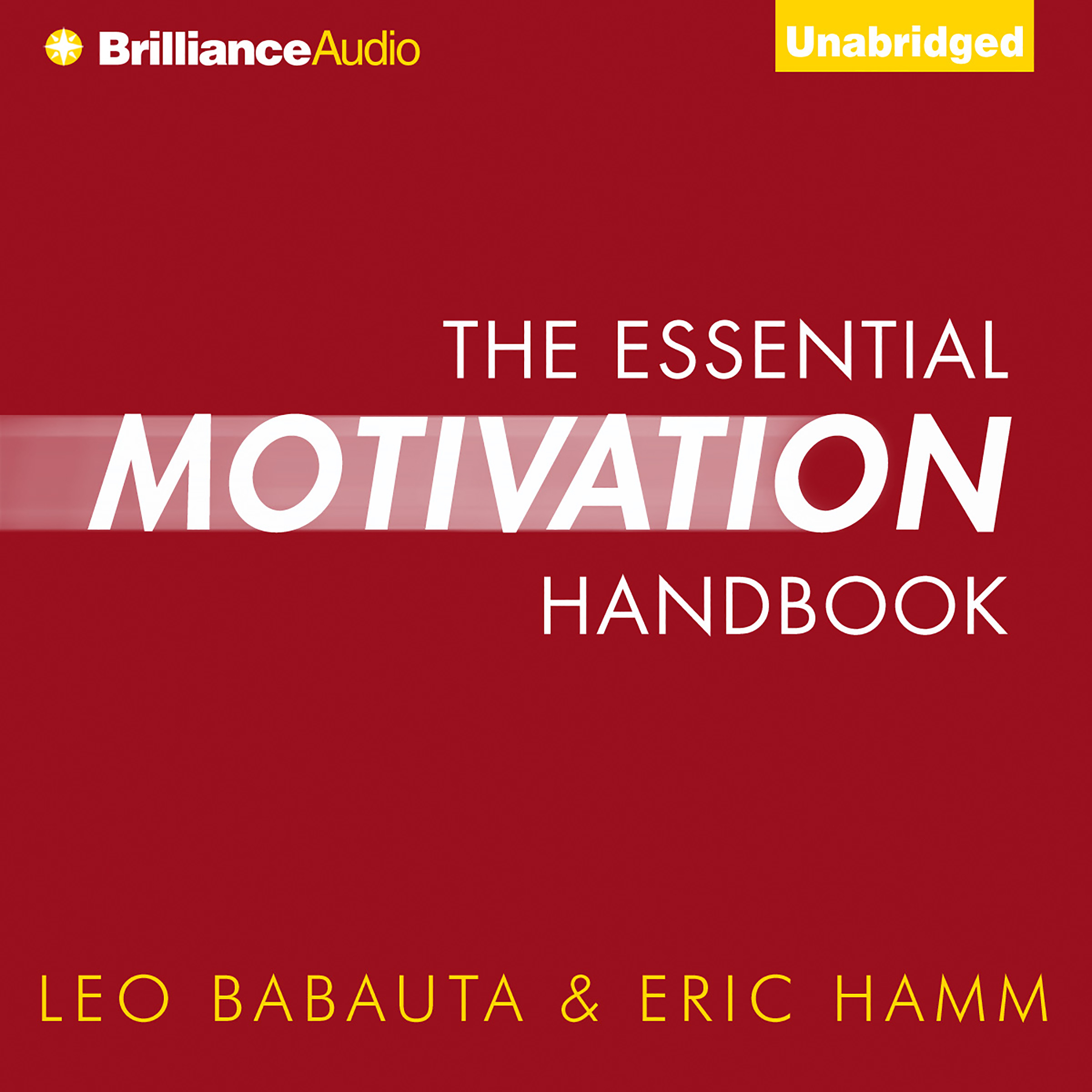 Printable The Essential Motivation Handbook Audiobook Cover Art