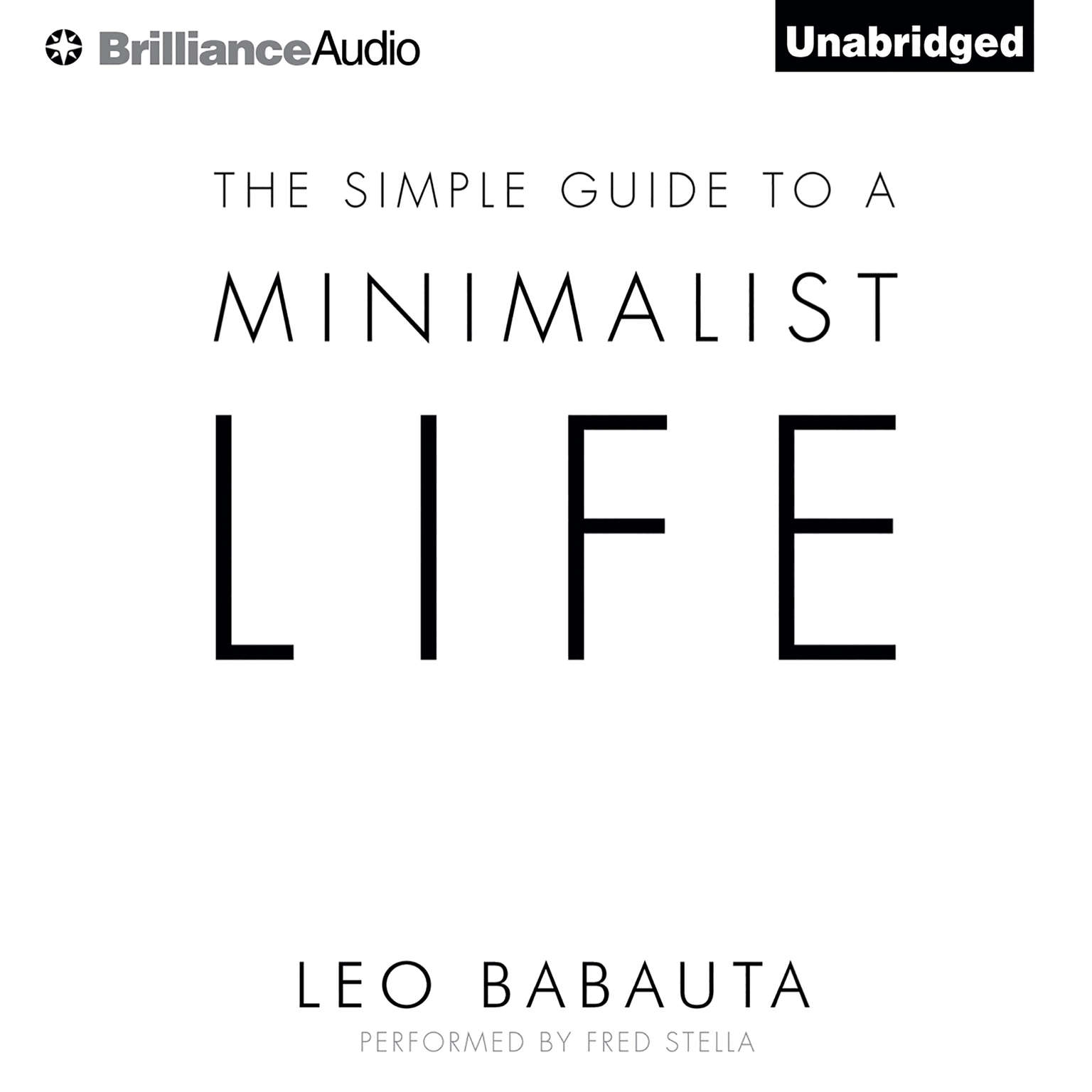 Printable The Simple Guide to a Minimalist Life Audiobook Cover Art