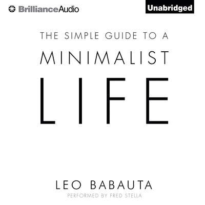 The Simple Guide to a Minimalist Life Audiobook, by Leo Babauta
