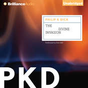 The Divine Invasion Audiobook, by Philip K. Dick