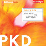 Now Wait for Last Year Audiobook, by Philip K. Dick
