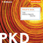 The Penultimate Truth Audiobook, by Philip K. Dick