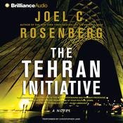 The Tehran Initiative Audiobook, by Joel C. Rosenberg