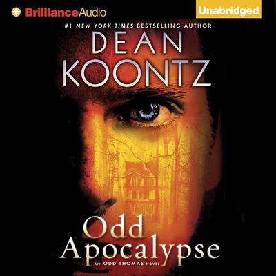 Odd Apocalypse: An Odd Thomas Novel Audiobook, by Dean Koontz