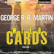 Wild Cards I Audiobook, by George R. R. Martin