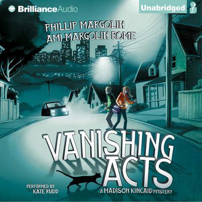 Vanishing Acts Audiobook, by Phillip Margolin