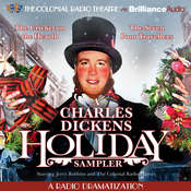 A Charles Dickens Holiday Sampler: A Radio Dramatization Audiobook, by Charles Dickens, Jerry Robbins