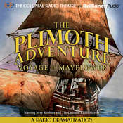 The Plimoth Adventure - Voyage of Mayflower: A Radio Dramatization Audiobook, by Jerry Robbins