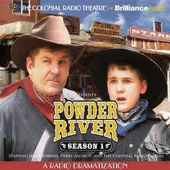 Powder River, Season One: A Radio Dramatization Audiobook, by Jerry Robbins