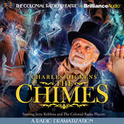 Charles Dickens The Chimes: A Radio Dramatization Audiobook, by Jerry Robbins
