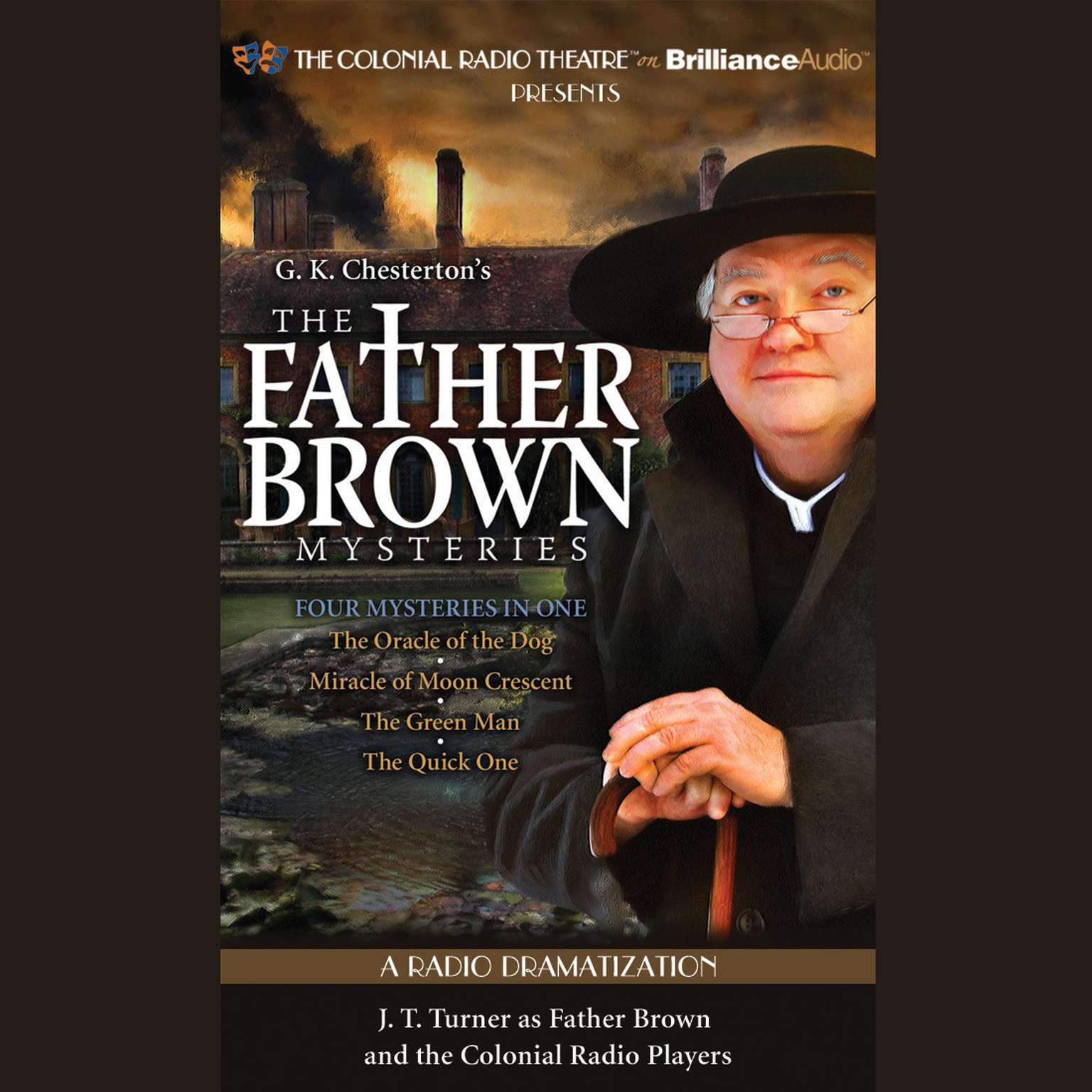 Printable The Father Brown Mysteries, Vol. 3: The Oracle of the Dog, The Miracle of Moon Crescent, The Green Man, and The Quick One Audiobook Cover Art