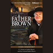 Father Brown Mysteries, The - The Oracle of the Dog, The Miracle of Moon Crescent, The Green Man, and The Quick One: A Radio Dramatization Audiobook, by G. K. Chesterton