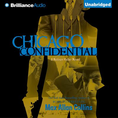 Chicago Confidential Audiobook, by Max Allan Collins