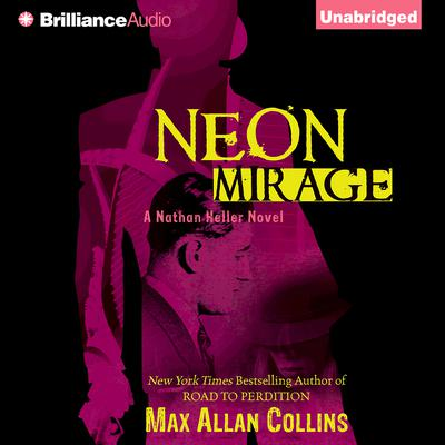 Neon Mirage Audiobook, by Max Allan Collins