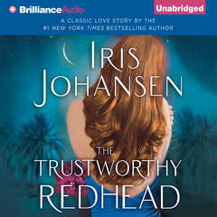 The Trustworthy Redhead Audiobook, by Iris Johansen