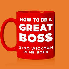 How To Be A Great Boss Audiobook, by Gino Wickman, René Boer