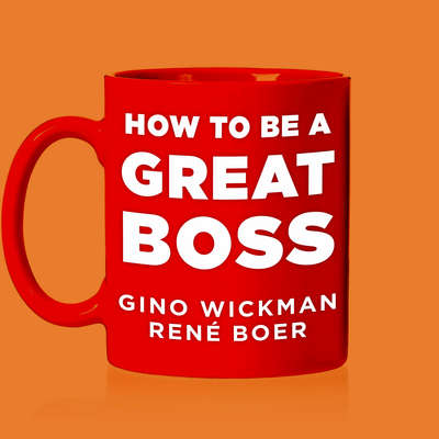 How To Be A Great Boss Audiobook, by René Boer