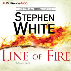 Line of Fire Audiobook, by Stephen White