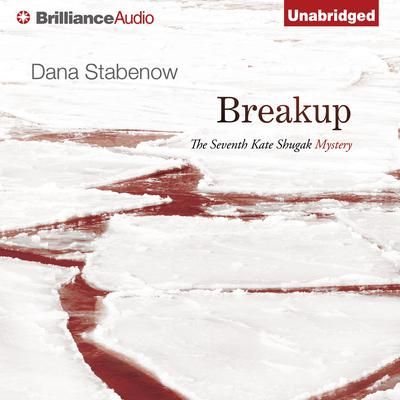 Breakup Audiobook, by Dana Stabenow