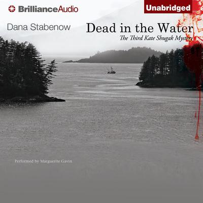 Dead in the Water Audiobook, by Dana Stabenow