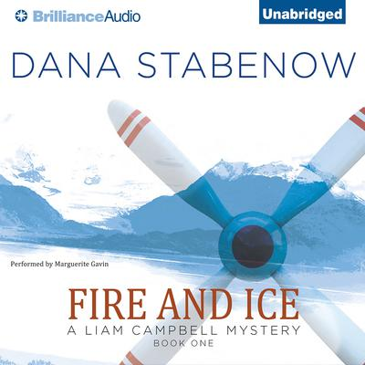 Fire and Ice Audiobook, by Dana Stabenow